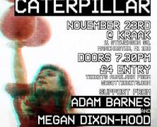 Lucy and the Caterpillar + Adam Barnes, Megan Dixon-Hood