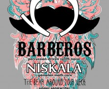 Niskala + Barberos with Bear Around Your Neck