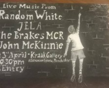 Random White, Jela, The Brakes MCR, John McKinnie
