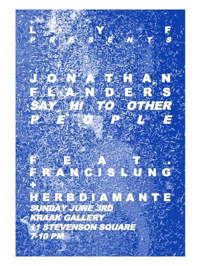 Jonathan Flanders say hi to other people